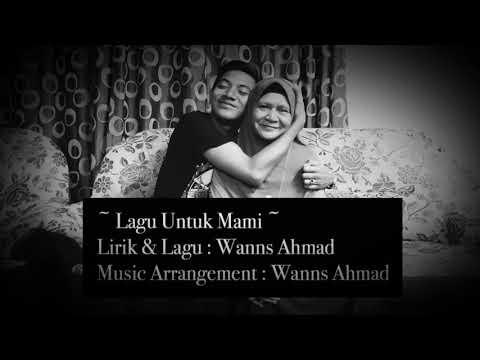 Lagu Untuk Mami - Wanns Ahmad ( versi raw / teaser )