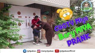 | Choty Miya Bary Miya Prank | By Nadir Ali In | P4 Pakao | 2019