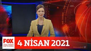 Vaka sayısı 10 kat arttı! 4 Nisan 2021 Gülbin Tosun ile FOX Ana Haber Hafta Sonu