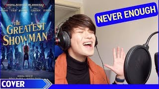 Download Lagu NEVER ENOUGH - The Greatest Showman (Loren Allred) Cover by Evan Mp3