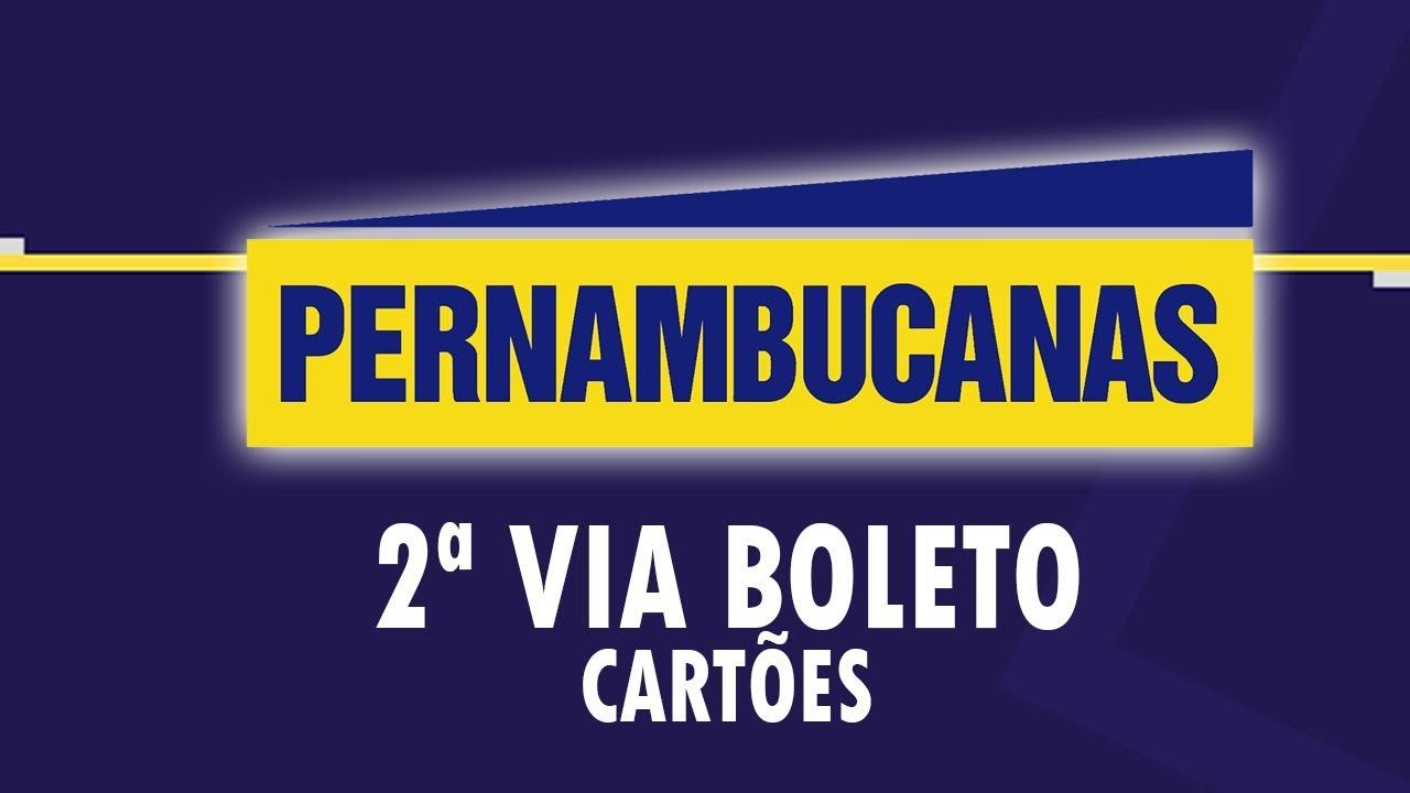 2º Via Boleto Pernambucanas Cartao Youtube