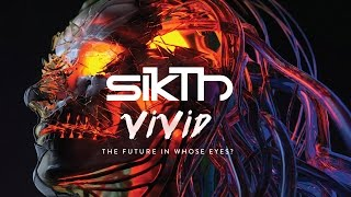 SikTh - Vivid (Lyrics Video) (from The Future In Whose Eyes?)