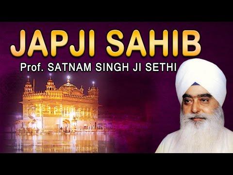 Japji Sahib - Prof.Satnam Singh Sethi - Nitnem