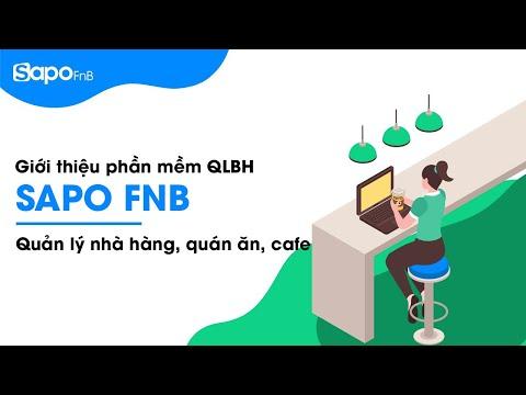 Giới thiệu phần mềm quản lý nhà hàng, quán ăn và quán cafe Sapo FnB