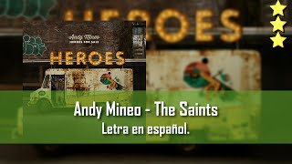 Andy Mineo - The Saints. Letra en español