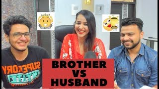 Brother VS Husband || Who Knows Me Better || Wanderers Hub