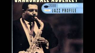 """Cannonball"" Adderley - What"