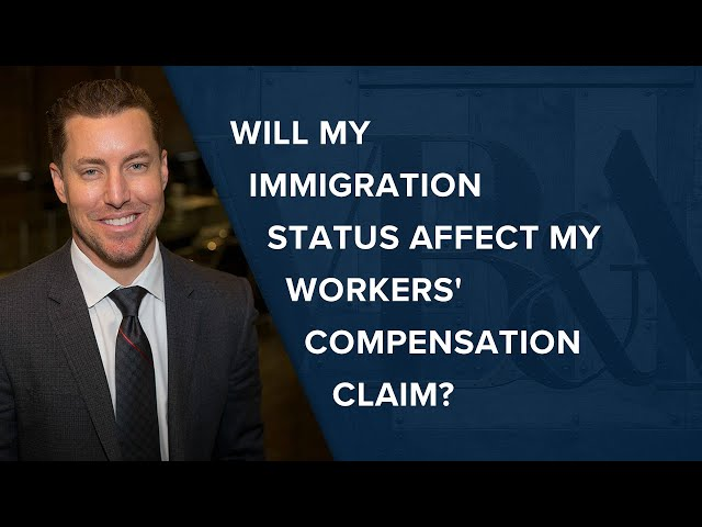 Will My Immigration Status Affect My Workers' Compensation Claim?