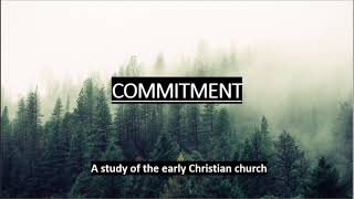 Godly Commitment of Worship: Acts 2:42-47