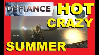 Defiance Gameplay with DraculaSWBF2 - Hot Crazy Summer 06/19/2017