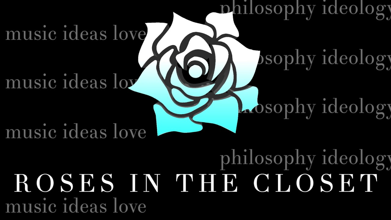Incroyable Welcome To Roses In The Closet