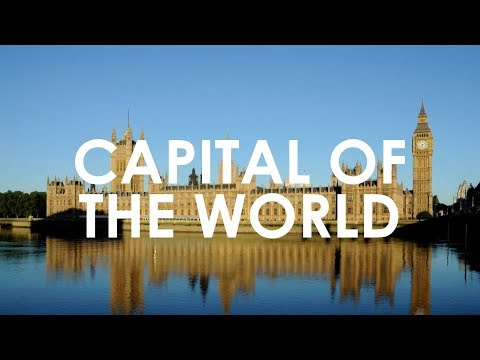 London: Capital Of The World