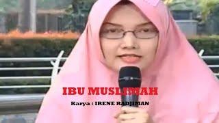 Puisi IBU INDONESIA VS IBU MUSLIMAH