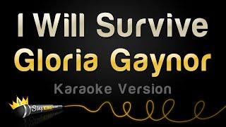 Download Gloria Gaynor - I Will Survive (Karaoke Version)