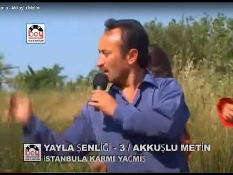 İstanbula Karmı Yağmış - Akkuşlu Metin