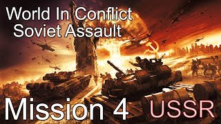 "World in Conflict : Soviet Assault Mission 4 ""Harvest"""