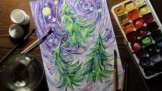 Новогодние танцующие ёлки. Акварель+гуашь. / Christmas Dancing Fir Trees. Watercolor+Gouache.