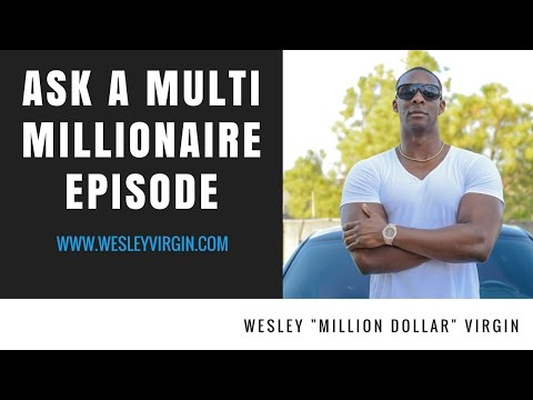 Ask A Multi Millionaire #100-Millionaires and Billionaires are expert problem solvers