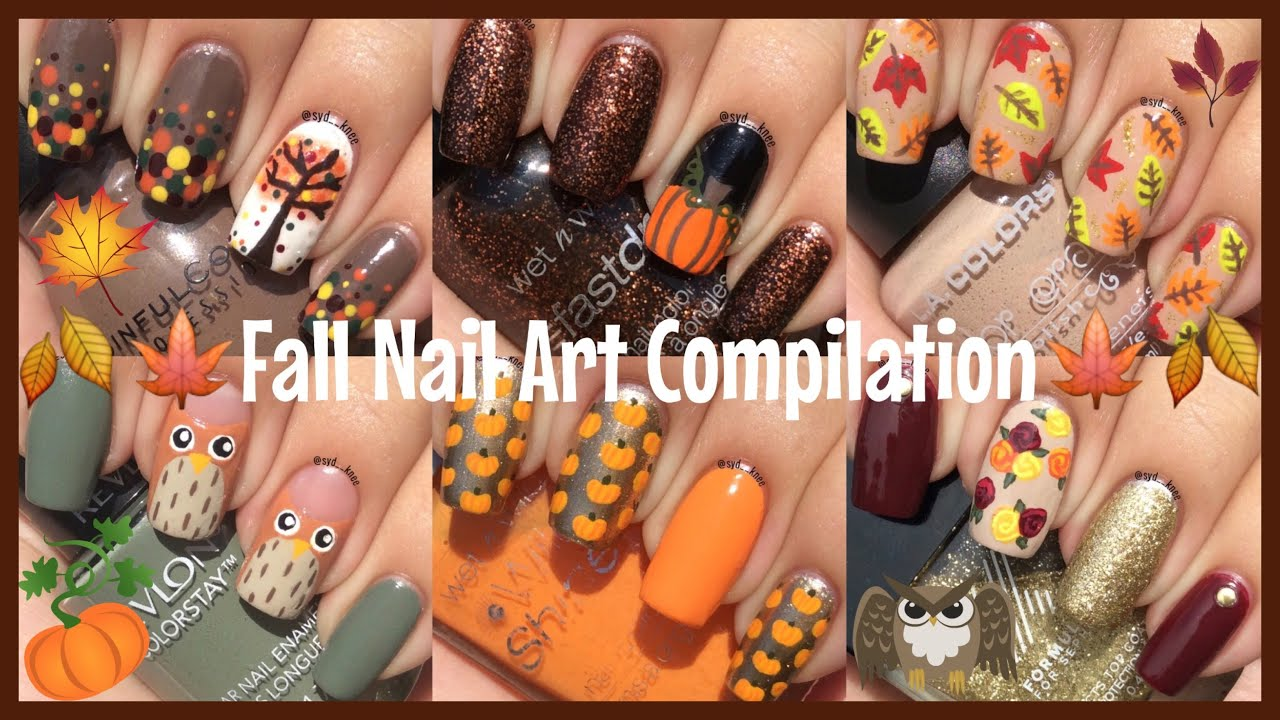Fall/Autumn Nail Art Compilation - YouTube