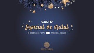 Culto | Especial de Natal - 20/12/20
