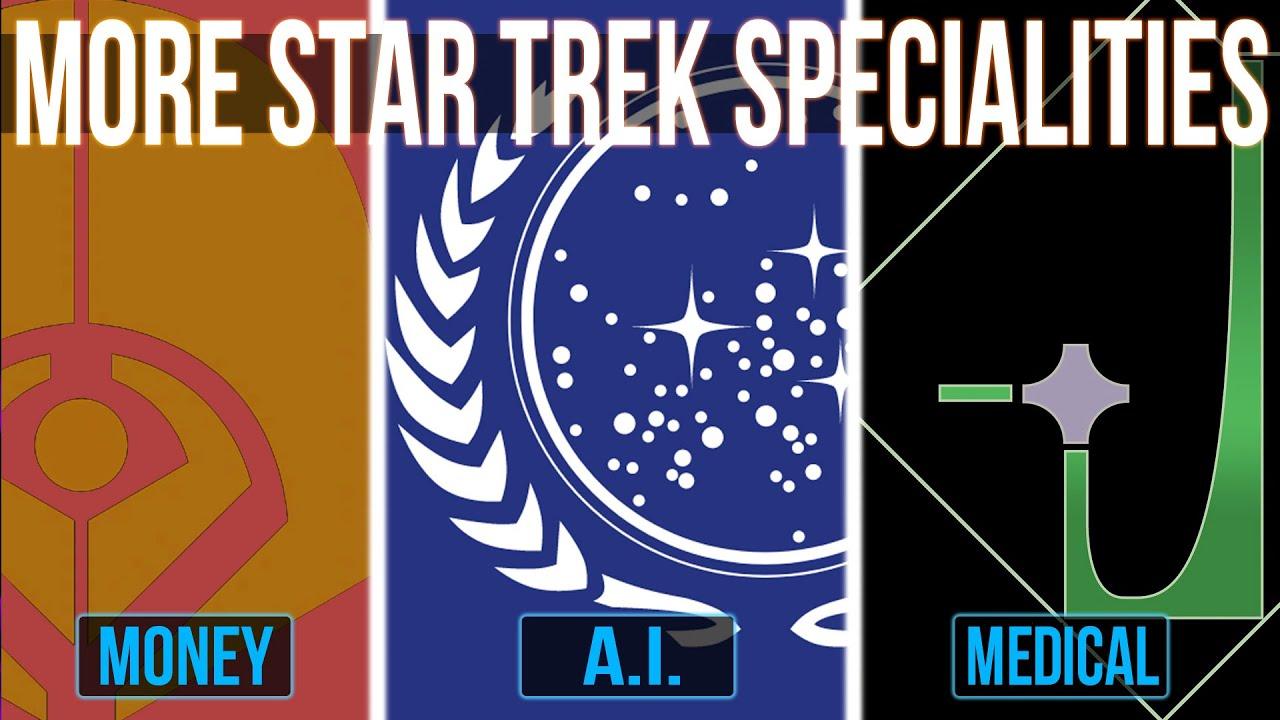 More Star Trek Specialities