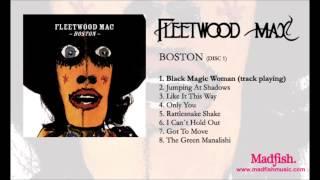 Fleetwood Mac - Black Magic Woman (from Boston)