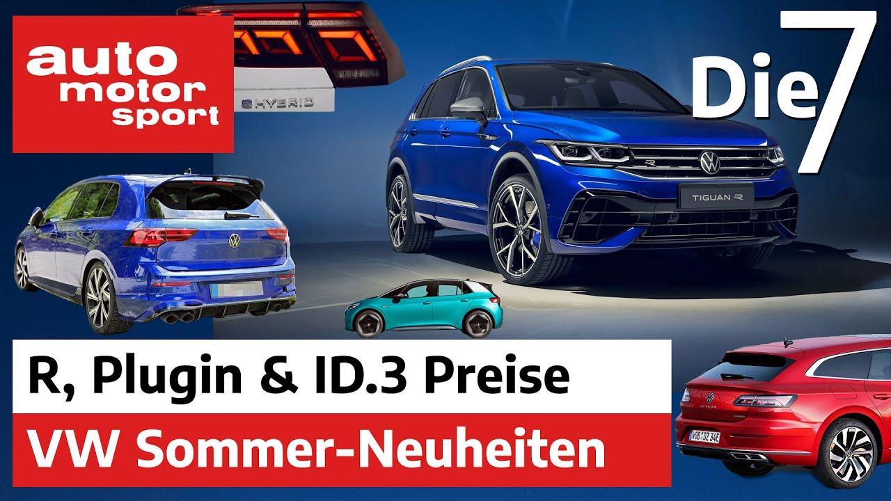 Elektro, R oder Plugin? 7 Fakten zu den VW-Neuheiten des Sommers | auto motor und sport