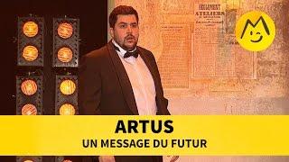 Artus - Message du futur