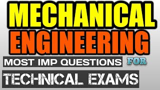 Mechanical Engineering Most Imp question for Technical Exam