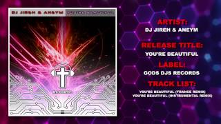 DJ Jireh and Aneym - You