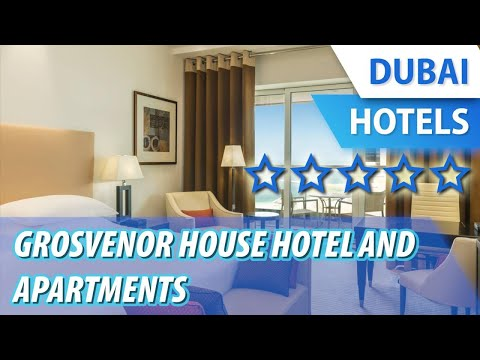 Grosvenor House Hotel And Apartments 5 ⭐⭐⭐⭐⭐ | Review Hotel In Dubai, UAE