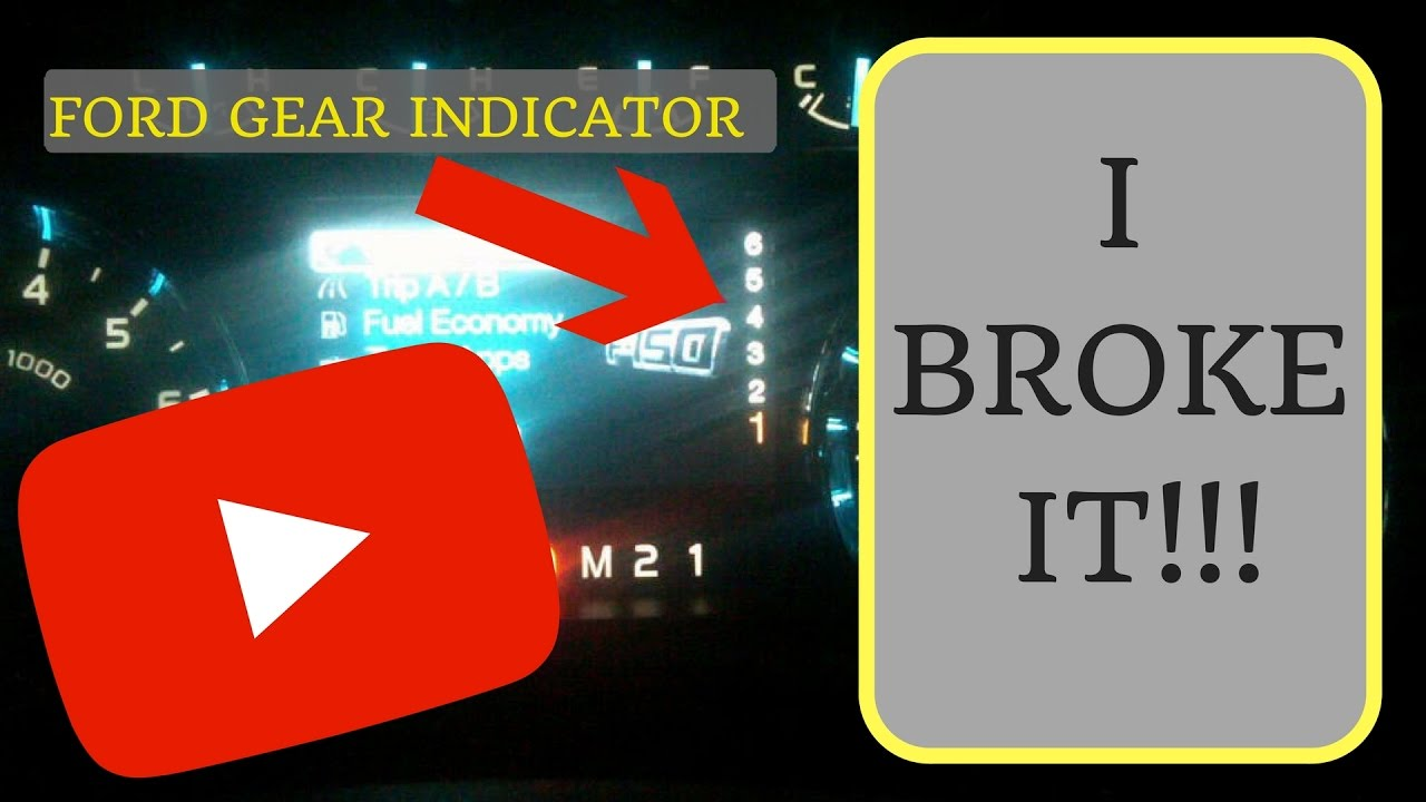 Ford Truck Gear Shift Indicator Display NOT WORKING!!!! - YouTube