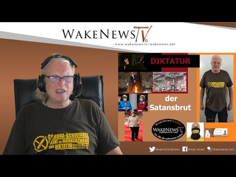 Diktatur der Satansbrut - Wake News Radio/TV 20200728