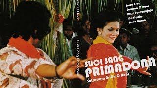 Suci Sang Primadona 1977, Sutradar Arifin C. Noer