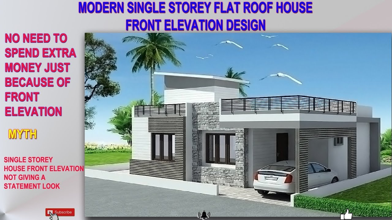 Single Storey Modern Contemporary Front Elevation 3d View Lets Save Money Time Built Required Youtube