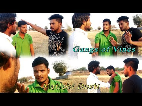 matlabi duniya comedy | gangs of vines | NZB |