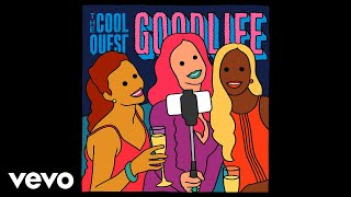 The Cool Quest - Goodlife (Art Track)