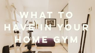 5 Things to Have in Your Home Gym!