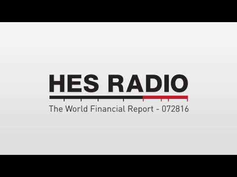 The World Financial Report - 072816