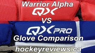 Warrior Alpha QX vs QX Pro Glove Comparison