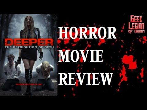 DEEPER : THE RETRIBUTION OF BETH ( 2014 Jessica Harmon ) Rape Revenge Horror Movie Review