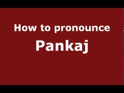 How to Pronounce Pankaj - PronounceNames