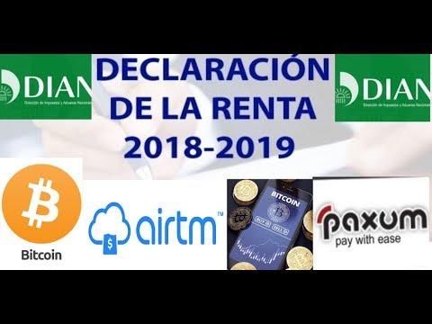 DECLARACIÓN DE RENTA 2019  CON BITCOIN,  AIRTM, PAYPAL, PAXUM Modelos Webcam , TRADING  CRITOMONEAS