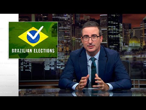 Brazilian Elections: Last Week Tonight with John Oliver (HBO)