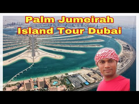 Dubai, Palm Jumeirah Island Tour