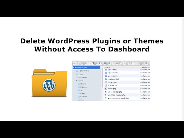 How To Delete WordPress Plugins or Themes Without Access To Dashboard?