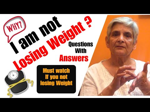 Why I am not losing Weight | Must Watch video for Weight / Fat loss | Q & A | How to Lose Weight