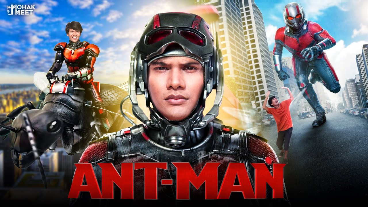 ANT-MAN : ऐंट मैन SHORT FILM | ACTION - SCI-FI | #Funny #Bloopers #AntMan || MOHAK MEET