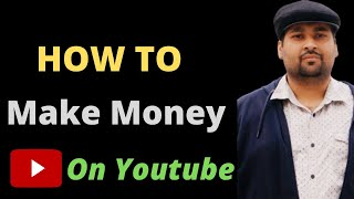 How To Earn Money Online On Youtube | Discuss In Detail on Youtube Earnings in Pakistan 2020