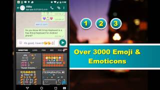 Emoji Keyboard For Android with over 3000 iOS 9 emoji, emoticon, smiley, sticker and animated GIFs